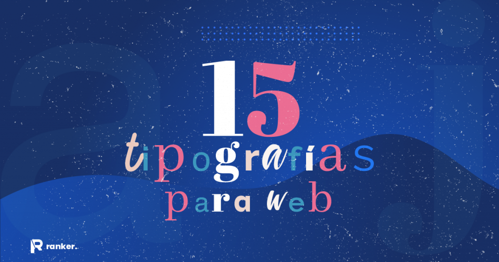 Tipografías web modernas que puedes usar (2021)