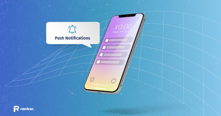 Push Notifications ¿Qué son y para qué sirven en 2021
